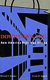 Frieden, B: Downtown, Inc.: How America Rebuilds Cities (Mit Press) - Bernard J. Frieden
