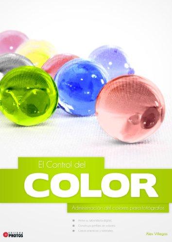 El Control del Color - Administración del colores para fotógrafos