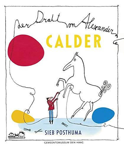 Der Draht von Alexander Calder: ab 4 Jahren