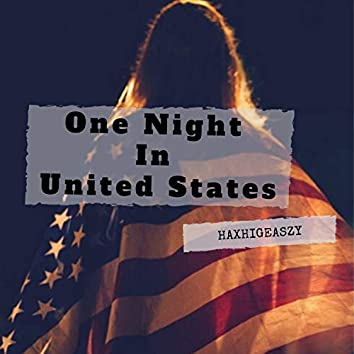 One Night In United States