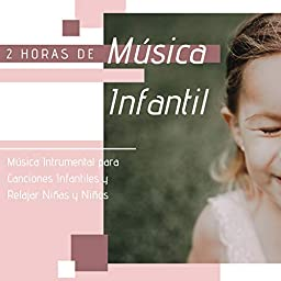 2 Horas de Música Infantil - Música Intrumental para Canciones ...