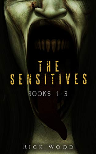 The Sensitives Books 1 - 3: A Paranormal Horror Series (The Sensitives Boxset)