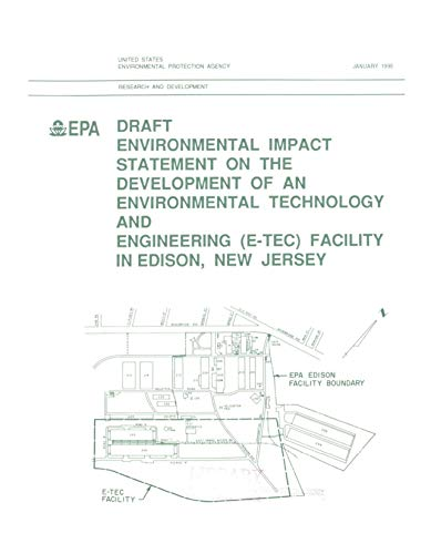 Draft Environmental Impact Statement on the Development of an Environmental Technology and Engineering (E-TEC) Facility in Edison (English Edition)