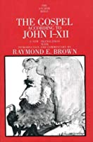 The Gospel According to John (I-XII) (The Anchor Yale Bible Commentaries)