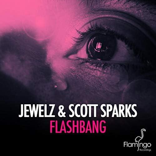 Jewelz & Scott Sparks