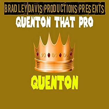 Quenton That Pro
