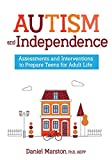 Image of Autism and Independence: Assessments and Interventions to Prepare Teens for Adult Life