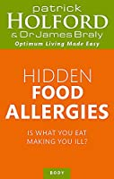 Hidden Food Allergies: Is what you eat making you ill? (Tom Thorne Novels)