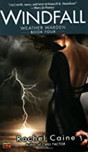 By Rachel Caine Windfall: Book Four of the Weather Warden Series (paperback / softback) [Paperback]