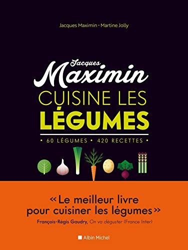 MAXIMIN CUISINE LES LEGUMES - NED