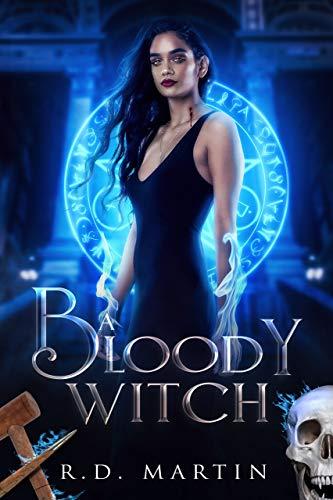 A Bloody Witch (Bella Flores Urban Fantasy Book 3) (English Edition)