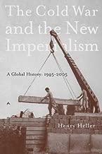 The بالماء البارد and the New imperialism: الحرب العالمية التاريخ ، 1945–2005