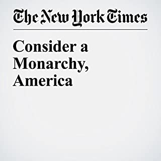 Consider a Monarchy, America                   By:                                                                                                                                 Nikolai Tolstoy                               Narrated by:                                                                                                                                 Keith Sellon-Wright                      Length: 6 mins     Not rated yet     Overall 0.0