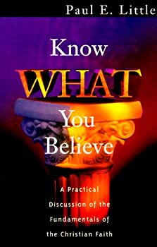 Paperback Know What You Believe Book