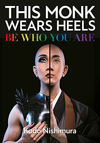 This Monk Wears Heels: Be Who You Are