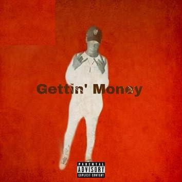 Gettin' Money