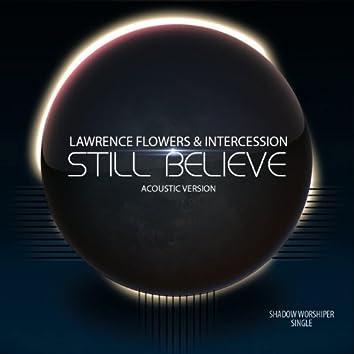 Still Believe (Acoustic)