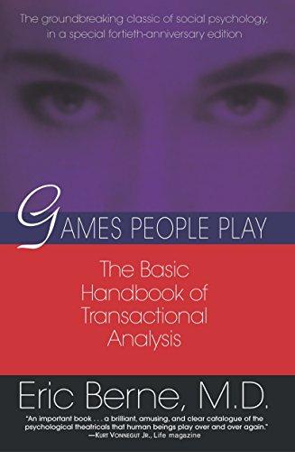 Games People Play: The Basic Handbook of Transactional Analysis.