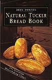 Natural Tucker Bread Book