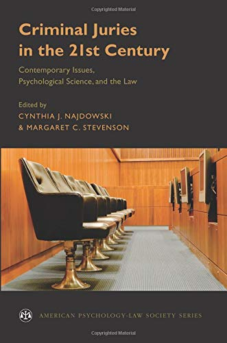 Compare Textbook Prices for Criminal Juries in the 21st Century: Psychological Science and the Law American Psychology-Law Society Series  ISBN 9780190658113 by Najdowski, Cynthia,Stevenson, Margaret