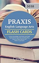 Praxis English Language Arts Content Knowledge 5038 Flash Cards Book: Rapid Review Exam Prep Including More Than 325 Flash Cards for the Praxis II 5038 Exam
