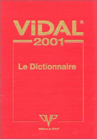 Vidal 2001 : Le Dictionnaire