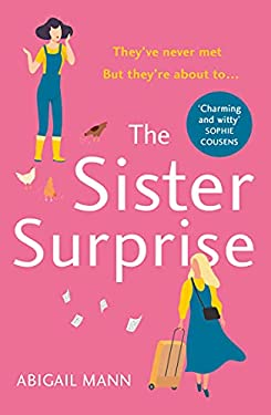 The Sister Surprise: the new uplifting, feel-good comedy from the author of The Lonely Fajita