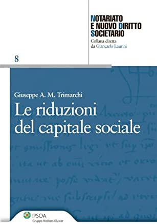 Le riduzioni del capitale sociale