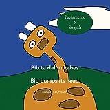 Bib ta dal su kabes - Bib bumps its head: Papiamentu & English (Bib the giraffe)