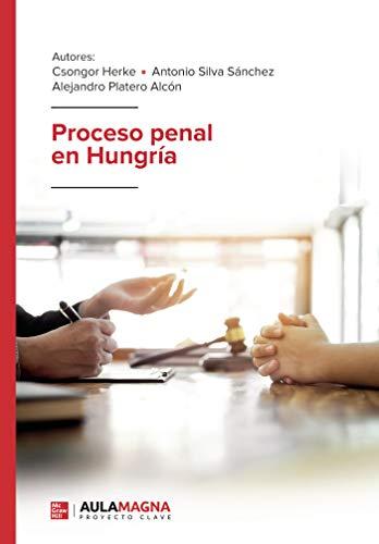 Proceso penal en Hungría (Spanish Edition)