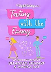 Texting With the Enemy (Digital Dating Book 1)