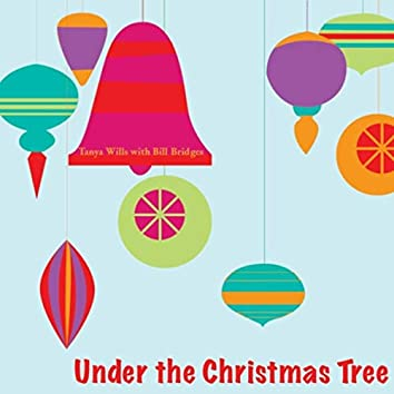 Under the Christmas Tree (feat. Bill Bridges)