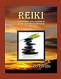 Reiki: Curso completo con los tres niveles, de acuerdo a la enseñanza tradicional...