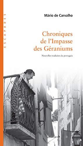 Chroniques de l'impasse des géraniums