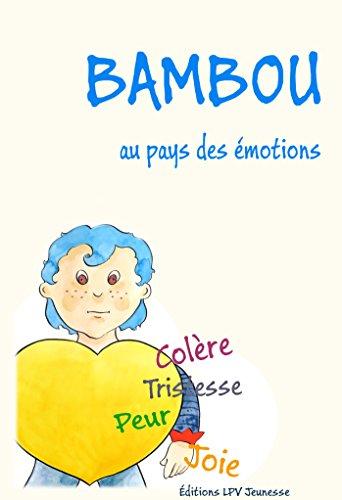 Bambou au Pays des Emotions
