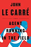 Image of Agent Running in the Field: A Novel