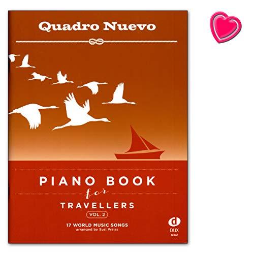 Quadro Nuevo – Piano Book for Travellers Band 2 – 17 World Music Songs arranged by Susi Blanco – Libro de partituras para piano con colorido clip en forma de corazón