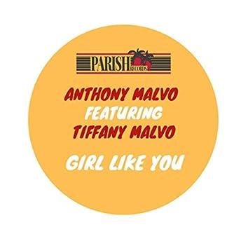 Girl Like You (feat Tiffany Malvo) - Single
