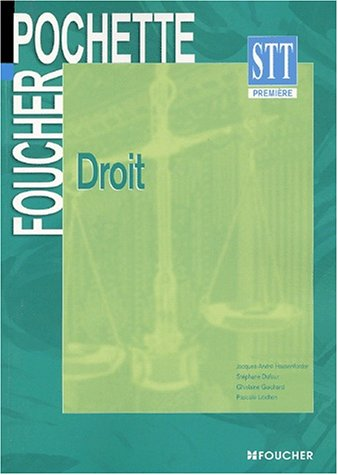 Foucher Pochette : Droit , BAC STT