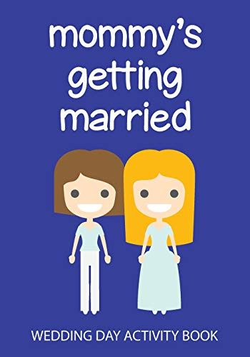 Mommy's Getting Married: Wedding Day Activity Book