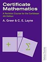 Certificate Mathematics - A Revision Course for the Caribbean