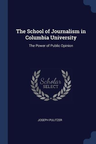 SCHOOL OF JOURNALISM IN COLUMB