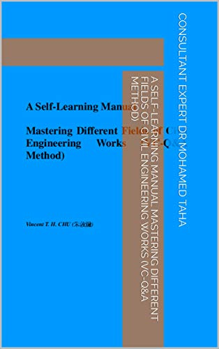 A Self-Learning Manual Mastering Different Fields of Civil Engineering Works (VC-Q&A Method)