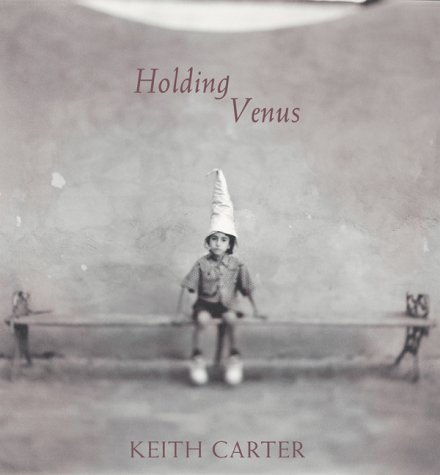 Keith Carter: Holding Venus