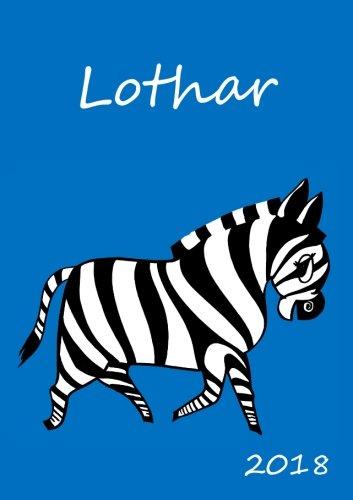 2018: personalisierter Zebra-Kalender 2018 - Lothar - DIN A5 - eine Woche pro Doppelseite
