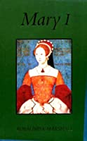 Mary I 0112905099 Book Cover