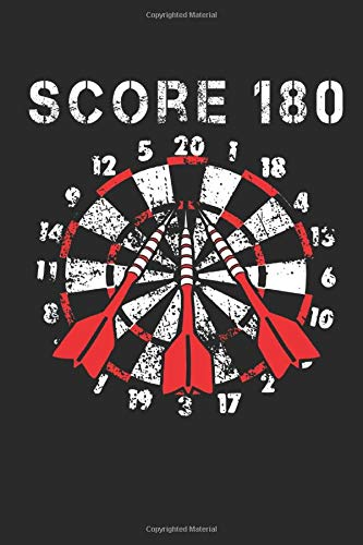 Score 180: 120 Pages Of Scoresheets. Perfect Cricket 301 And 501 Trainings Book For Darts Player And Dart Board Lover. Two Players Score Keeper Notebook