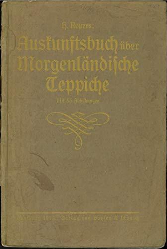 Auskunftsbuch über Morgenländische Teppiche.
