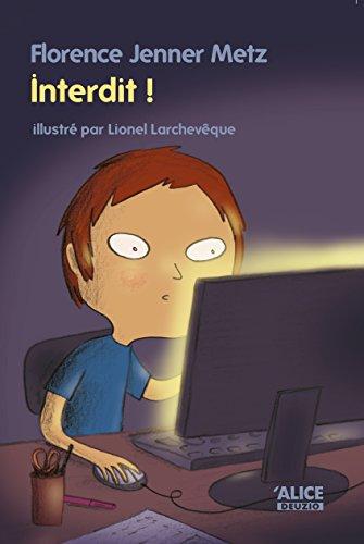 Interdit !: Un roman pour les enfants de 8 ans et plus