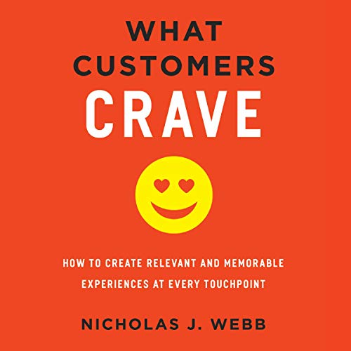 What Customers Crave Audiobook By Nicholas J. Webb cover art